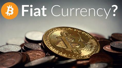 Bitcoin Fiat by Is Bitcoin A Fiat Currency Does Bitcoin Intrinsic