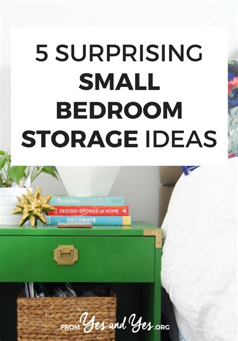 Bedroom Storage Ideas For Small Bedrooms by 5 Surprising Small Bedroom Storage Ideas