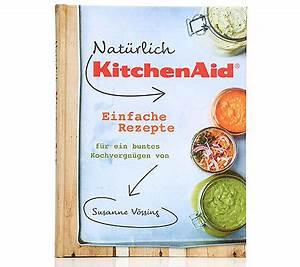 Kitchen Aid Kochbuch : kitchenaid kochbuch buntes koch vergn gen ber 63 rezepte page 1 ~ Eleganceandgraceweddings.com Haus und Dekorationen