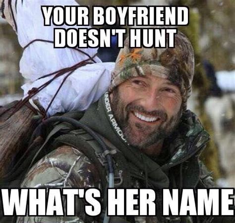 Duck Hunting Meme - 73 best images about hunting memes on pinterest deer hunting a deer and my dad