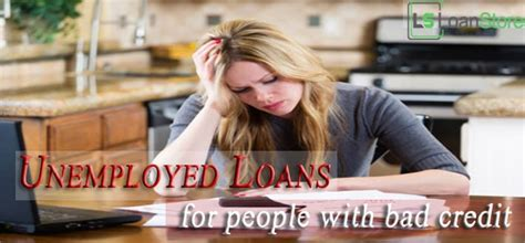 We did not find results for: Unemployed Loans - Suitable Monetary Way for Bad Credit People