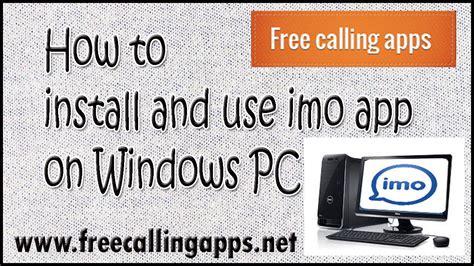 how to use imo on windows computer