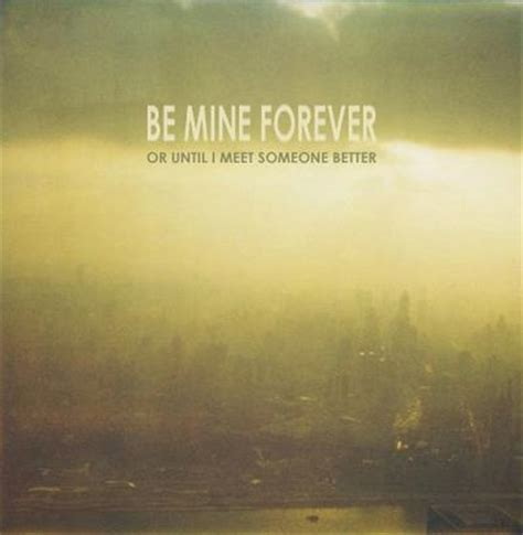 Your Mine Forever Quotes