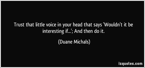 Little Voice In Your Head Quotes