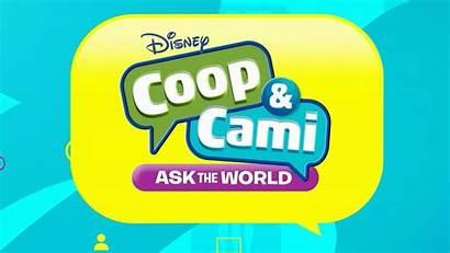Cami Coop Ask Disney Channel Wiki Teaser