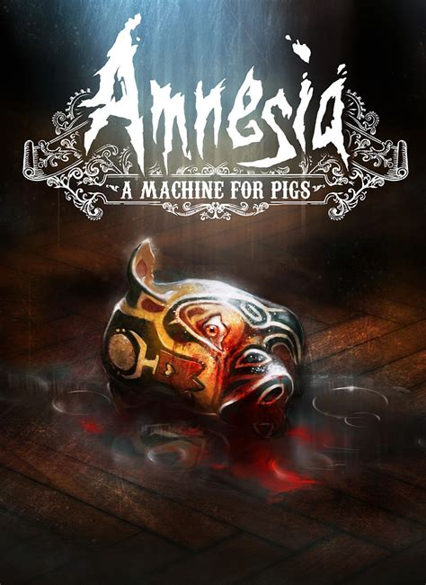 amnesia  machine  pigs windows mac linux game mod db