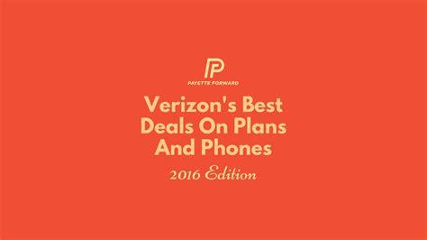 best verizon cell phone best verizon phone plan deals of 2016 an expert guide