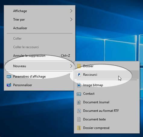 creer raccourci bureau windows 10 créer un raccourci pour arrêter ou émarrer