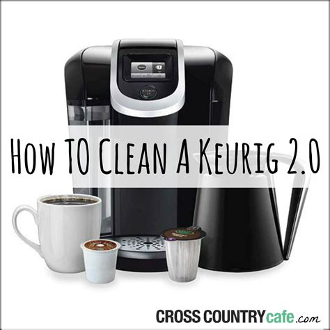 HOW TO CLEAN A KEURIG® 2.0 BREWER
