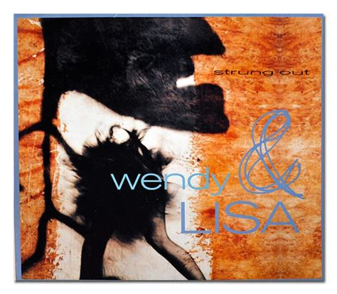Wendy & Lisa  Strung Out Single (front)  Music Pinterest
