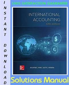 International Accounting 5th Edition Solutions Manual By