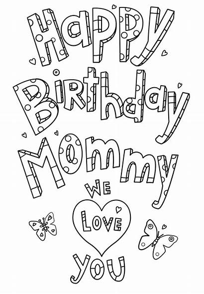 Birthday Coloring Happy Mom Mommy Printable Pages