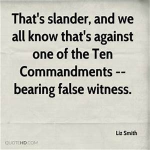 Slander Quotes ... Bearing Witness Quotes