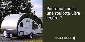 Fabriquer Mini Caravane : pourquoi choisir une roulotte ultra l g re ~ Melissatoandfro.com Idées de Décoration