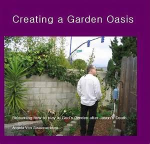 Creating a Garden Oasis by Angela Von Straussenburg ...