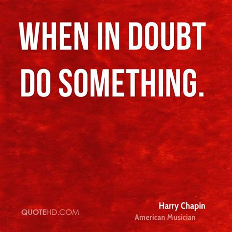 Harry Chapin Quotes | QuoteHD