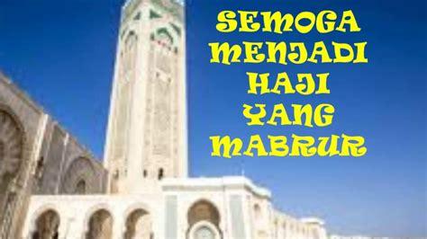 video ucapan selamat menunaikan ibadah haji youtube