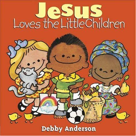 jesus loves   children jesus christ books  kids