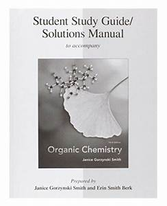 Study Guide  Solutions Manual For Organic Chemistry 3rd
