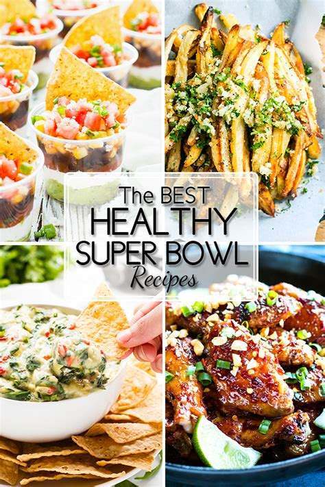 bowl food favorites 15 healthy super bowl recipes that taste incredible