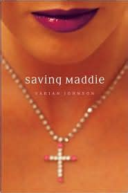 Saving Maddie By Varian Johnson  Everyday Reading