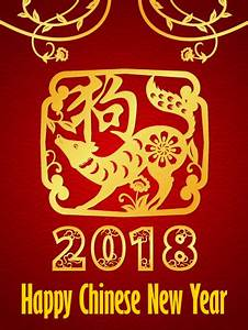Chinese New Year Cards 2018, Happy Chinese New Year