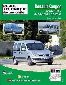 Kangoo 1 Phase 2 : revue technique renault kangoo i phase 1 et 2 diesel 1 9d 1 5 dci du 09 1997 au 12 2007 ~ Medecine-chirurgie-esthetiques.com Avis de Voitures