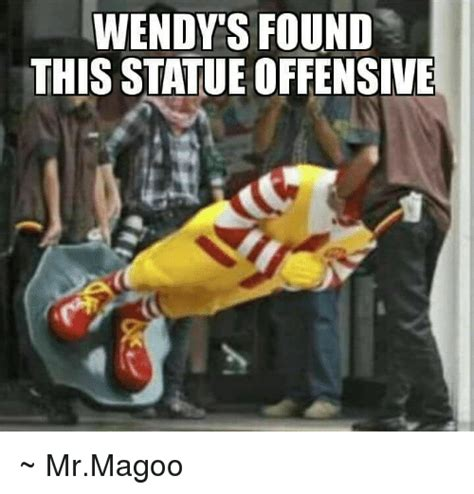 Mr Magoo Meme - wendy s found this statue offensive mrmagoo meme on sizzle