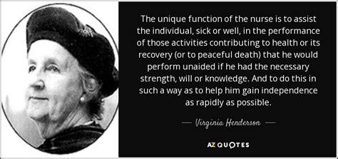virginia henderson quote  unique function   nurse