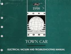 1998 lincoln town car electrical and vacuum and troubleshooting manual