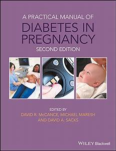 A Practical Manual Of Diabetes In Pregnancy 2nd Edition