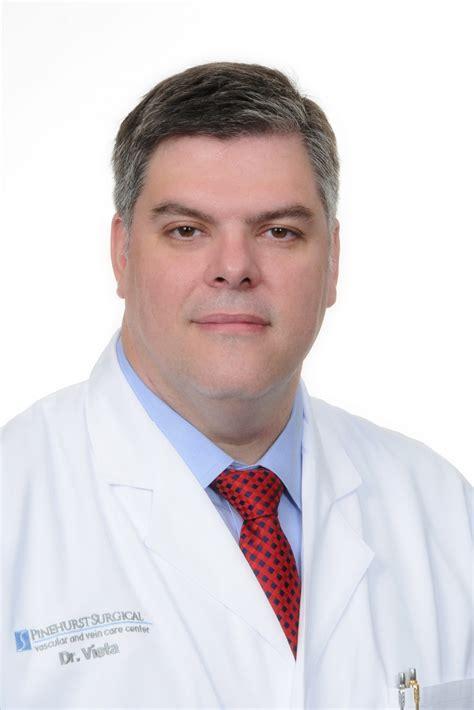 Paul A. Vieta, Jr., MD   Pinehurst Surgical ClinicTruly ...