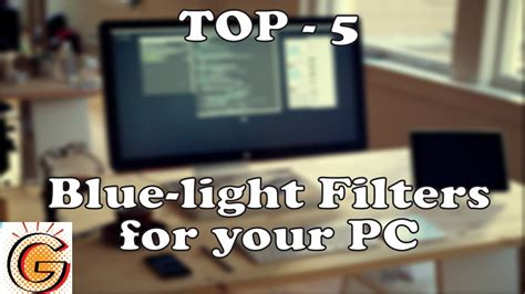 blue light filter for laptop top 5 best bluelight filters for your pc youtube