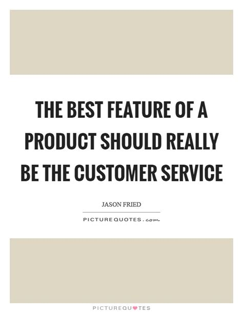 The Best Service Best Service Quotes Sayings Best Service Picture Quotes