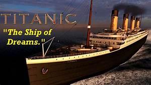 Titanic  The Ship Of Dreams