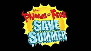 Gallery:Phineas and Ferb Save Summer - Phineas and Ferb ...