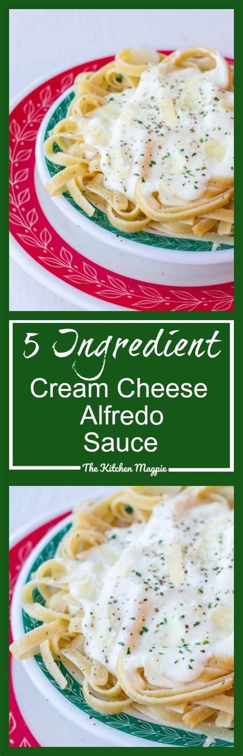 Toss fettuccine lightly with the sauce, coating well. 5 Ingredient Cream Cheese Alfredo Sauce Recipe - The ...