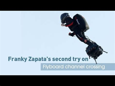Live Franky Zapata Second Try Flyboard Channel