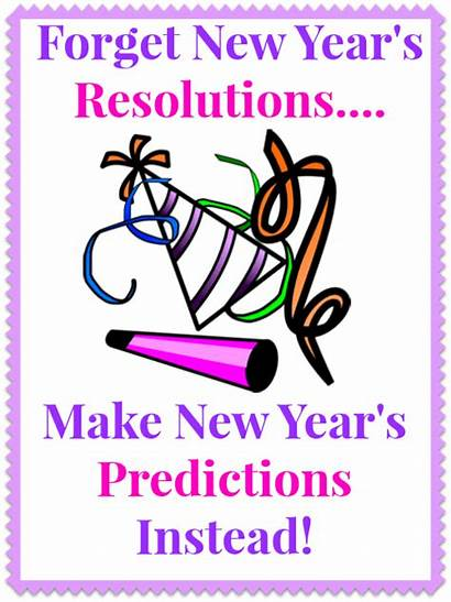 Predictions Resolutions Forget December Orgjunkie