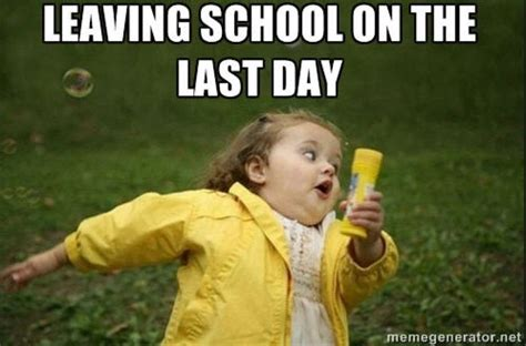 Last Day Of School Meme - memes perfectly describe all your feelings about the last day of school houston chronicle