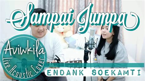 Sampai Jumpa (live Acoustic Cover By