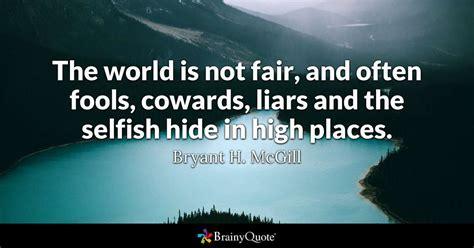 world   fair   fools cowards liars