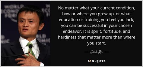 jack ma quote  matter   current condition