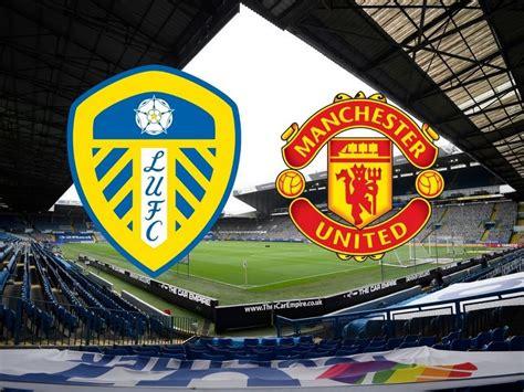 Leeds United Vs Man United / Manchester United 6 2 Leeds ...