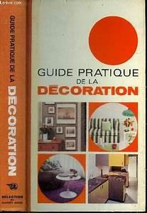 Guide Pratique De La Decoration 1972
