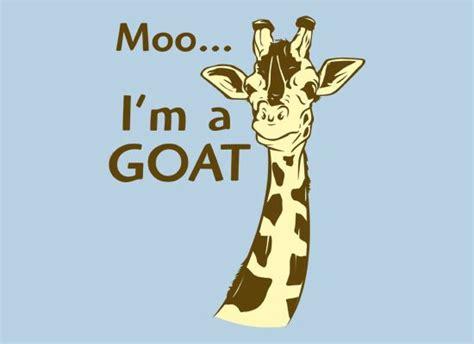 Moo, I'm A Goat Tshirt Snorgtees