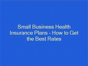 Small Business Health Insurance Plans - How to Get the ...