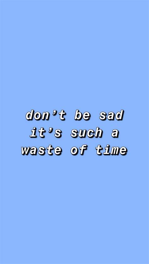 quote billie eilish blue background aesthetic