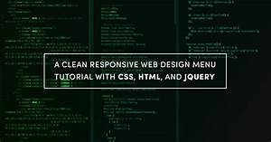 A Clean Responsive Web Design Menu Tutorial With CSS HTML