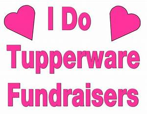 23 best tupperware fundraising images on pinterest With tupperware fundraiser letter
